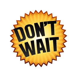 Don't Wait - Burst Badge