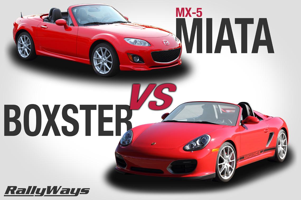 Mazda MX-5 Miata vs Porsche Boxster