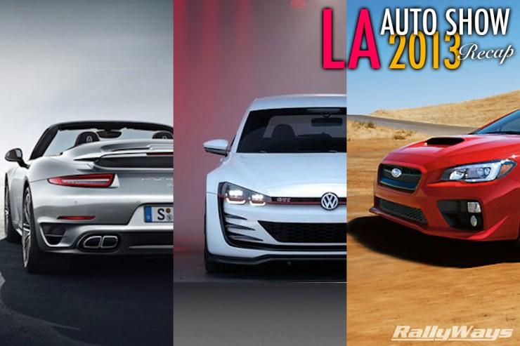 LA Auto Show 2013 Recap