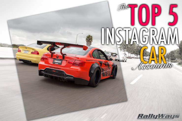 The Top 5 Instagram Car Accounts