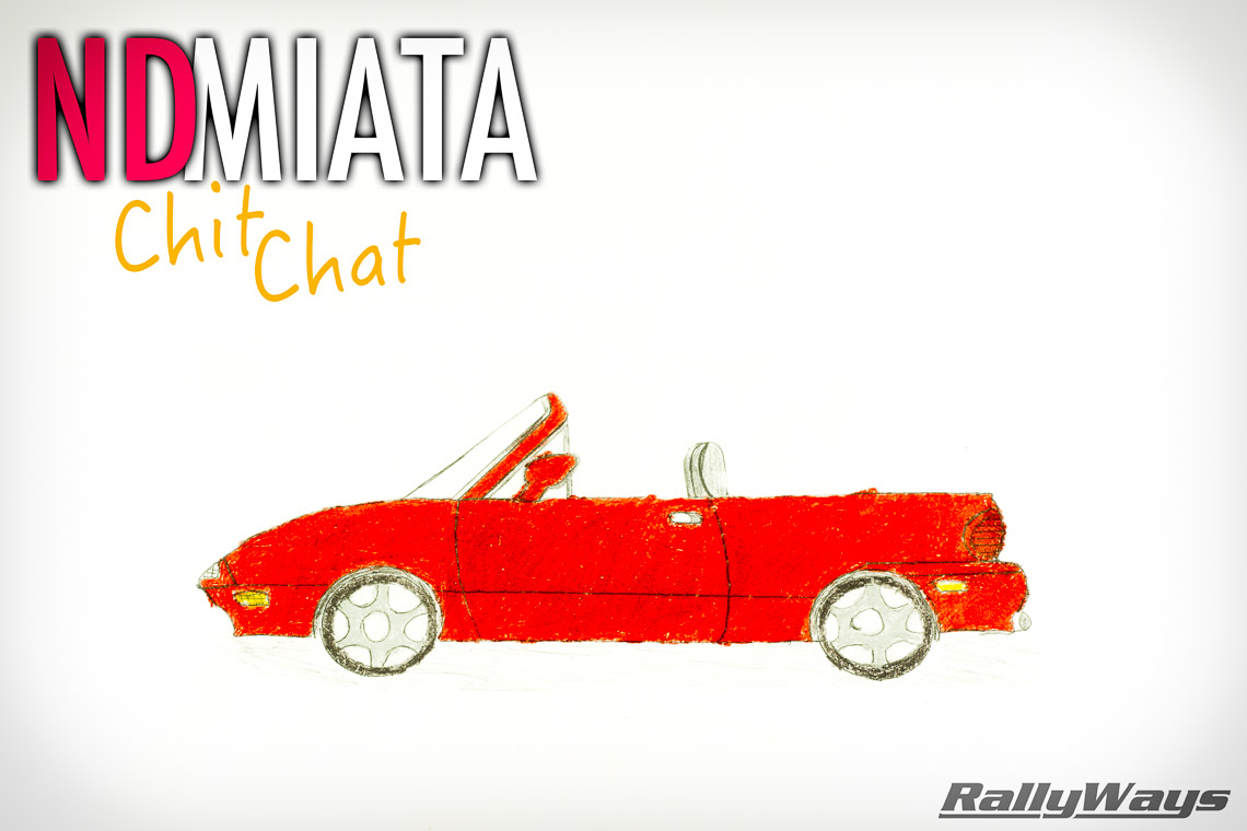 ND Miata Chit Chat – A Look into the New MX-5