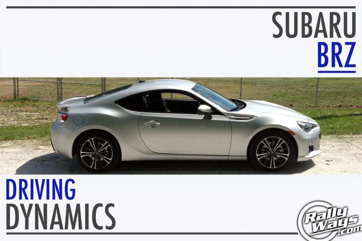 Subaru BRZ Driving Dynamics