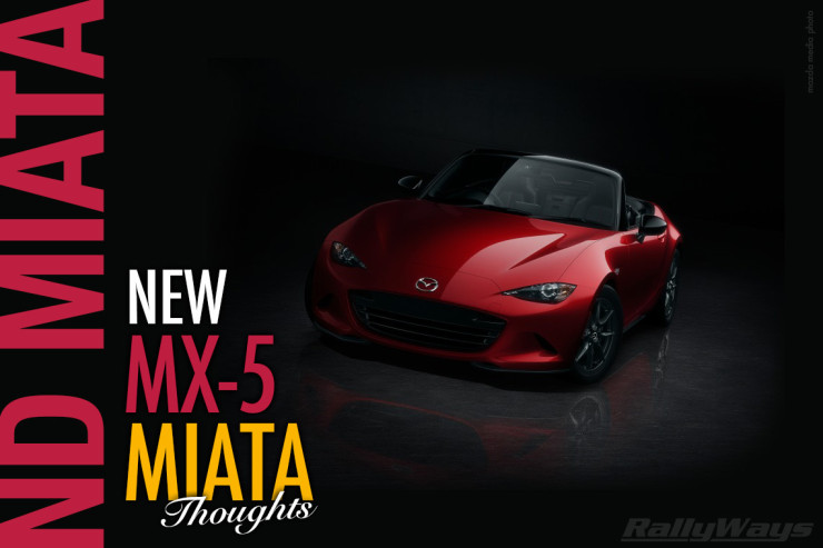 New ND Miata Thoughts