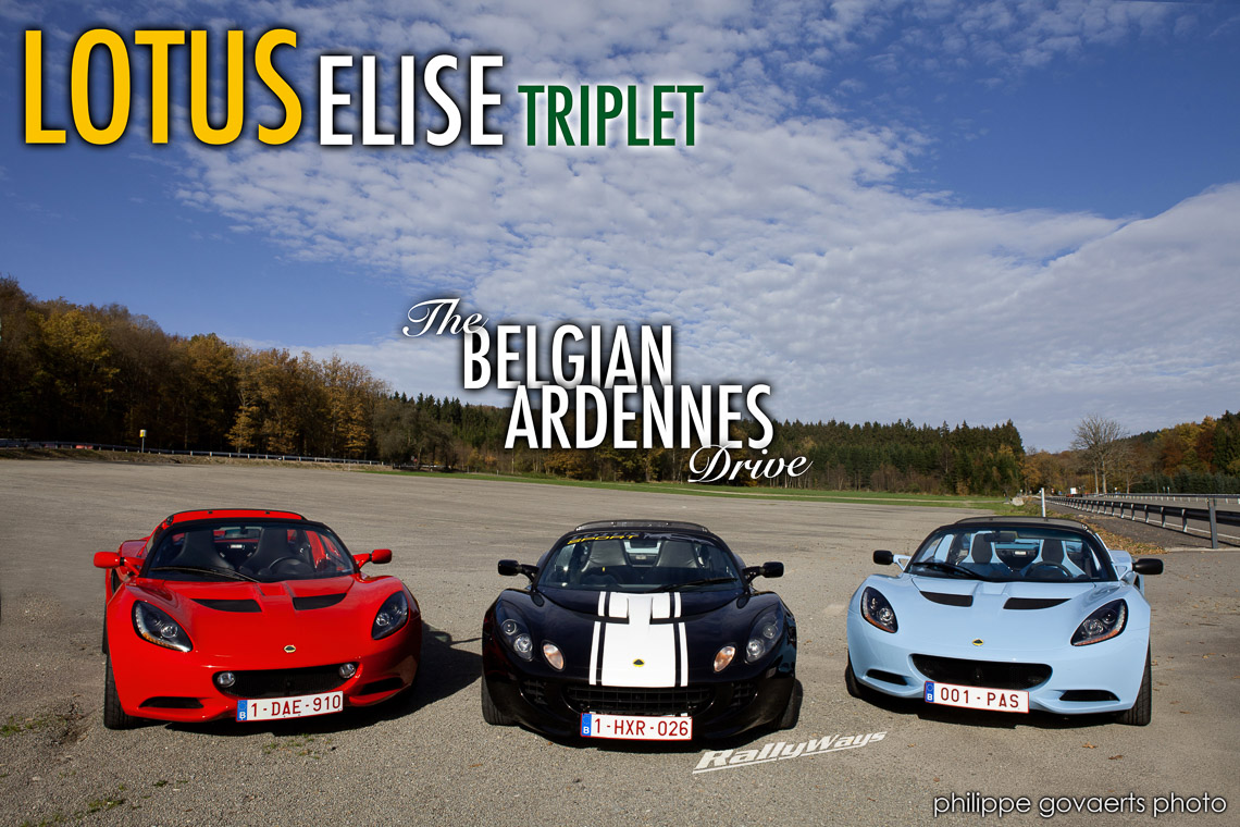 Lotus Elise Triplet - The Ardennes Drive