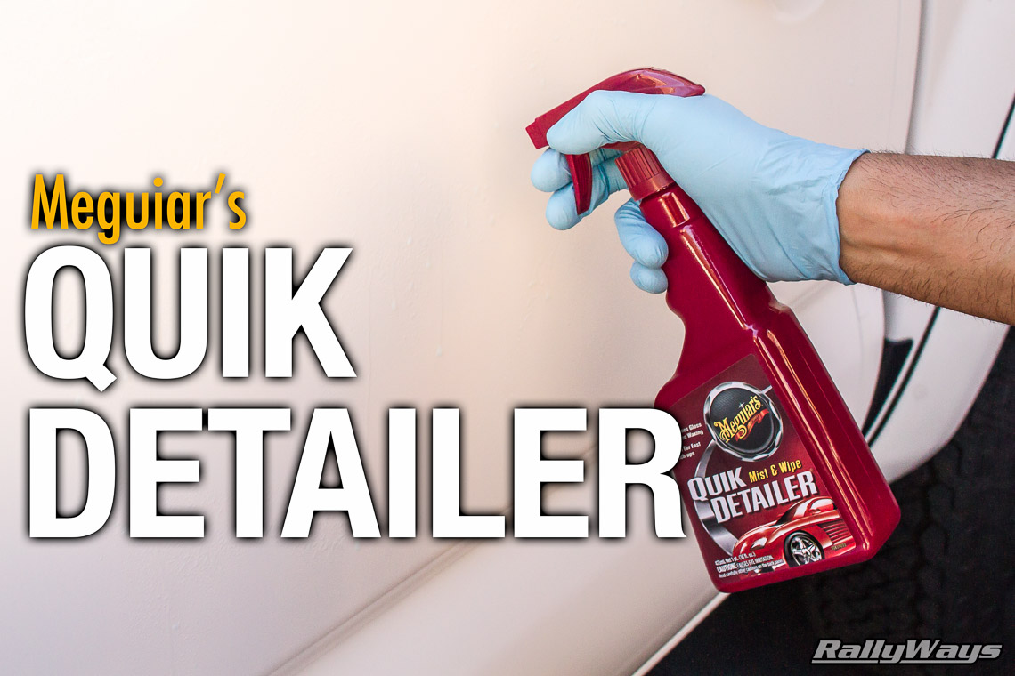 red bottle meguiar 39 s quik detailer review rallyways. Black Bedroom Furniture Sets. Home Design Ideas