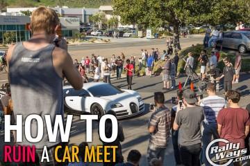 How to Ruin a Car Meet