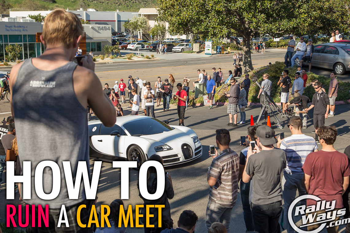 How To Ruin A Car Meet RallyWays - Car meet