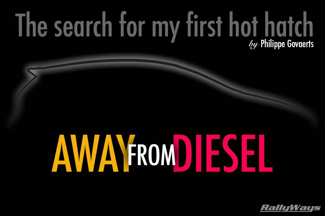 Moving Away from Diesel - Part 1 - The Search for My First Hot Hatch
